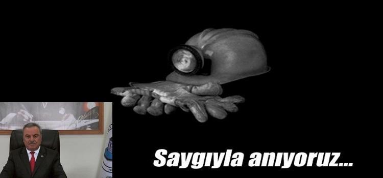 BAŞKAN İNAM GRİZU FACİASININ 27.NCİ YILDÖNÜMÜNDE 263 MADENCİYİ ANDI...